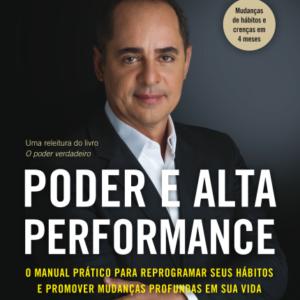 """Poder e Alta Performance do autor Paulo Vieira - Vieira Paulo """"Mudanças profundas e substanciais acontecem rapidamente.R$29,97"""