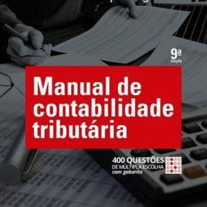 Manual de Contabilidade Tributária - 9ª Ed. - 2017AUTOR Paulo Henrique Pêgas - Pêgas,Paulo Henrique-R$170,99