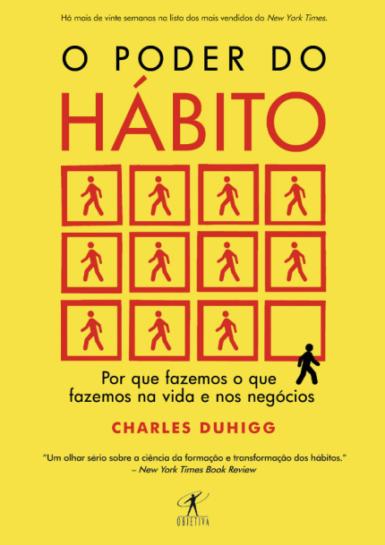 O Poder do Hábito do autorCharles Duhigg. R$52,90