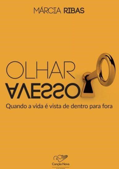 Livro Olhar Avesso, Livro da Escritora Márcia Ribas