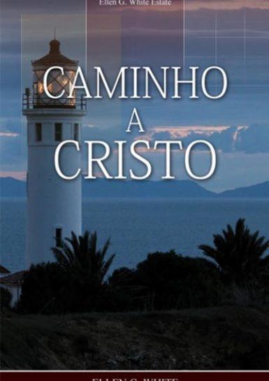 Livro de Hellen G. White O Caminho a Cristo