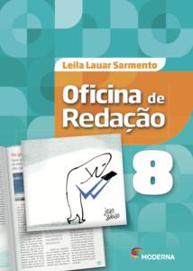 Livro Oficina de Redação - 8º ano - Autora Leila Lauar Sarmento -POR: R$ 119,99