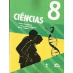 CIÊNCIAS INTERATIVA 8º ANO Autor: Cláudio Romero Leal, Márcio Fraiberg Machado e Nair Elias dos Santos Ebling.R$115,99