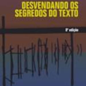 Desvendando os segredos do texto - 8ª Edição.R$ 50,96