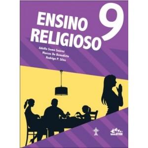 Livro ENSINO RELIGIOSO - INTERÁTIVA - 9º ANO Autor: Adolfo Semo Suárez, Marcos de Benedicto e Rodrigo P. Silva -POR:R$103,67