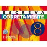 ESCREVA CORRETAMENTE 8º ANO Autor: Gerusa Martins e Miriam Maranhão. R$58,01