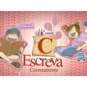 ESCREVA CORRETAMENTE - VOL. C Autor: Miriam Maranhão e Gerusa Martins Livro indicado para alunos do 3º ano da Escola Adventista.R$ 61,18