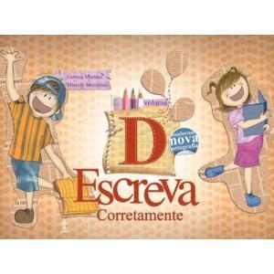 Livro ESCREVA CORRETAMENTE - VOL. D Autor: Miriam Maranhão e Gerusa Martins Livro indicado para alunos do 4º ano da Escola Adventista. R$ 61,20