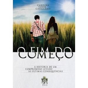 Livro O FIM DO COMEÇO-Autor: Carolina Costa Cavalcanti-POR: 32,20