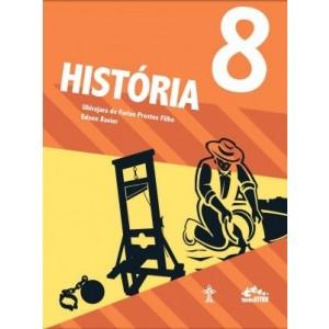 HISTÓRIA INTERATIVA - 8º ANO Autor: Edson Xavier e Ubirajara de Farias Prestes Filho. R$115,99