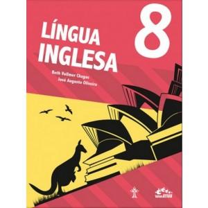 LÍNGUA INGLESA INTERATIVA 8º ANO Autor: Beth Vollmer Chagas e Josã0 Augusto Oliveira.R$106,05