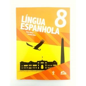 LÍNGUA ESPA.NHOLA - INTERATIVA - 8º ANO - LANÇAMENTO 2018. R$106,07